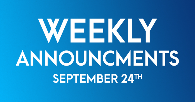 Weekly Announcements - September 24th image