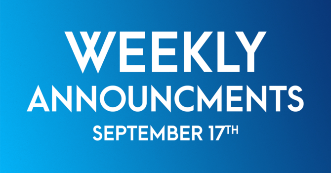 Weekly Announcements - September 17th image