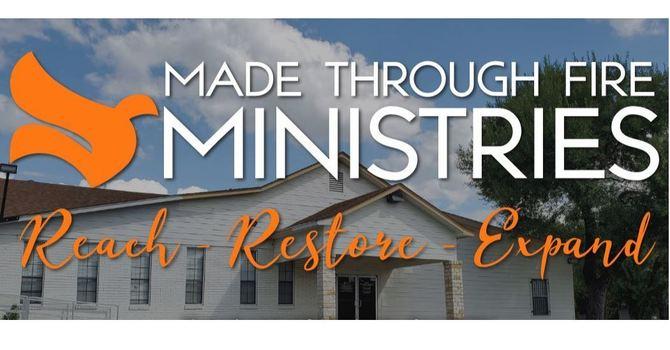 Made Through Fire Ministries