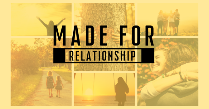 Made for Relationship with God