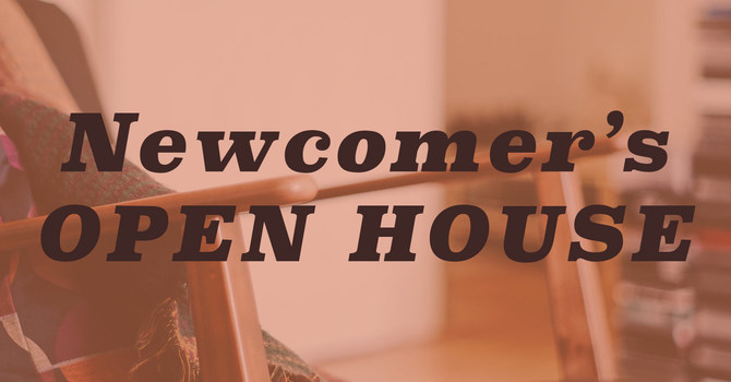 Newcomer's Open House