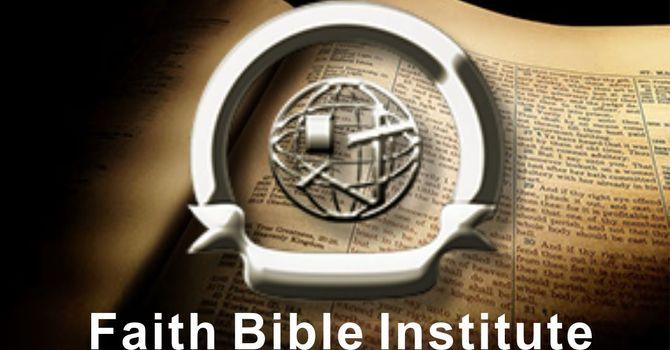 Faith Bible Institute Fall Semester Begins