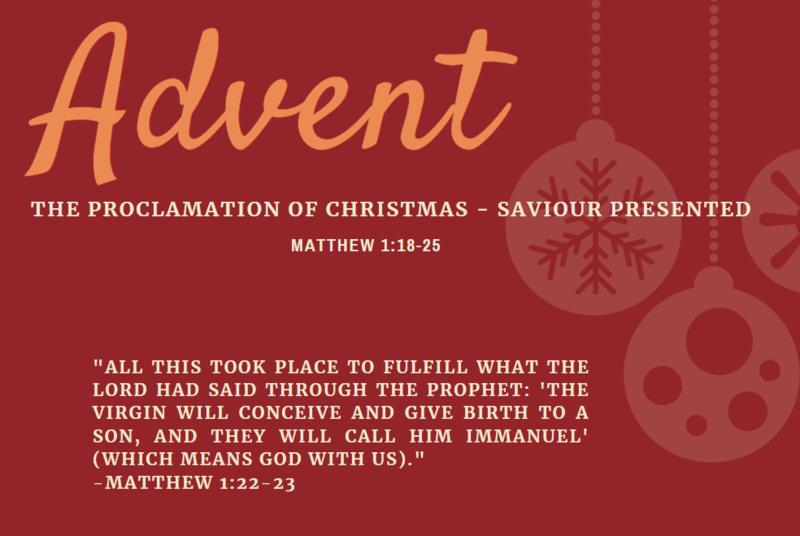 The Proclamation of Christmas - Saviour Presented