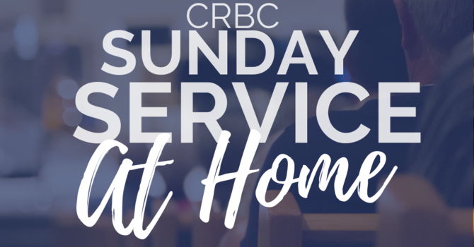 March 22 • Sunday Service @ Home image