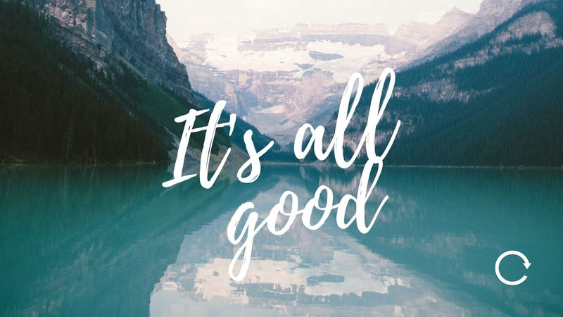 IT's All Good - 4 Principals for Today