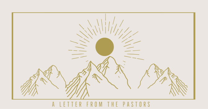 A Letter from the Pastors image