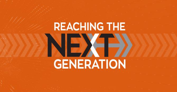 Reaching the Next Generation Pt. 3