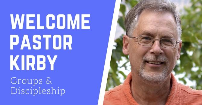 Welcome Pastor Kirby! image