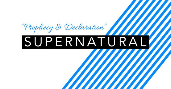 """Prophecy & Declaration"""