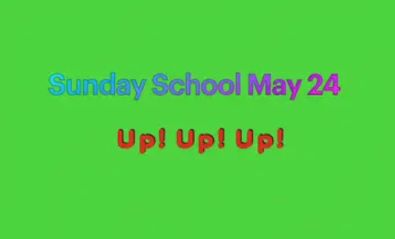 Sunday School Easter 7 May 24