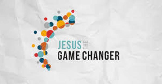 Jesus The Game Changer LifeGroup