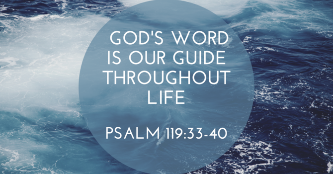 God's Word Is Our Guide Throughout Life Pt1