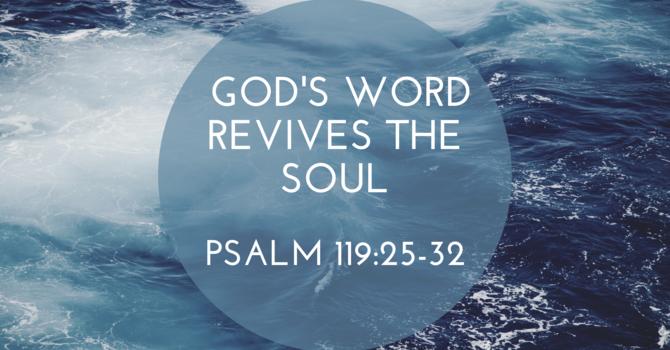 God's Word Revives the Soul Pt1
