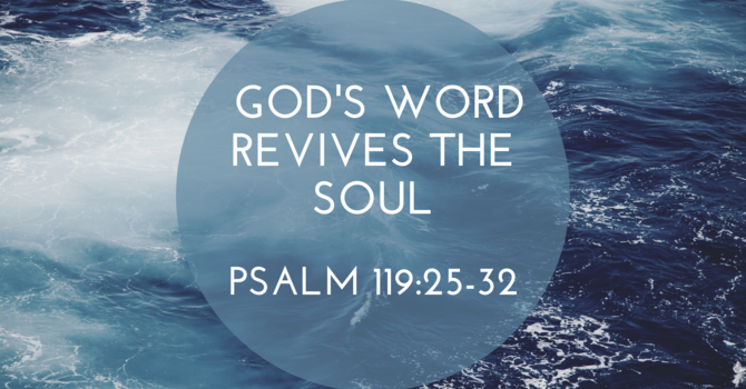 God's Word Revives the Soul Pt2