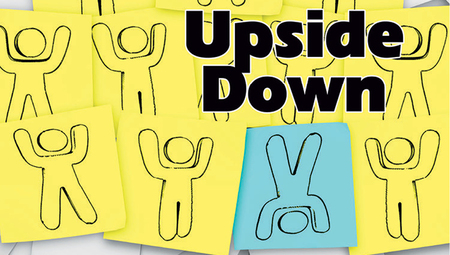 Upside Down - A Different Way to Live