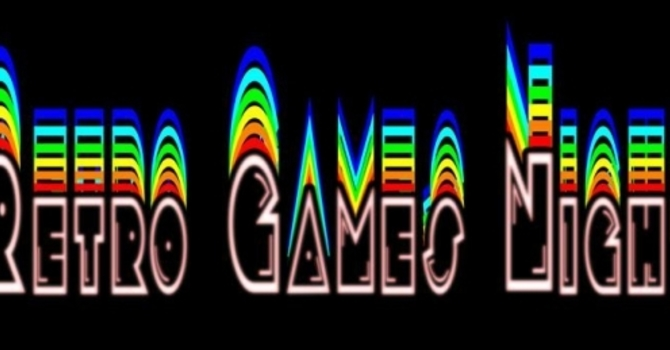 Youth & Family Retro Games Night!!!