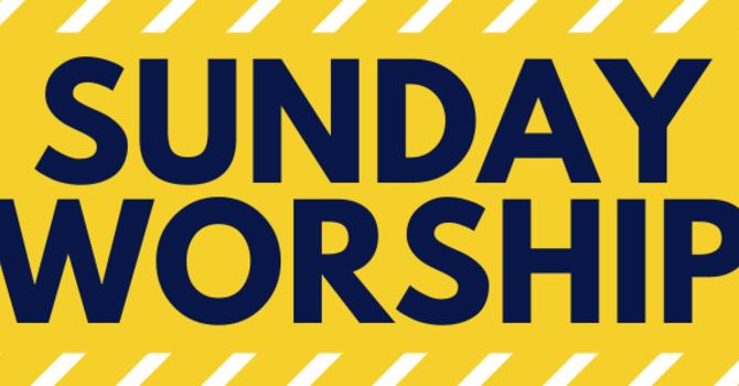 Worship & Gatherings for Sunday, October 24 image