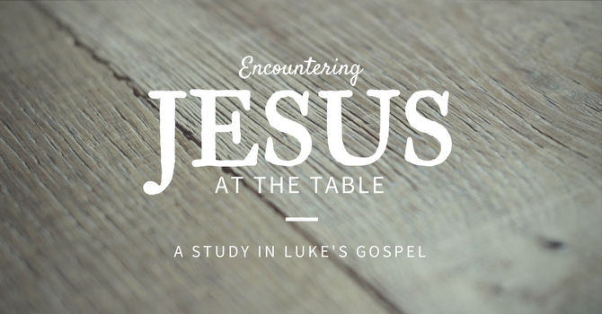 Revived at the Table (Easter Sunday)