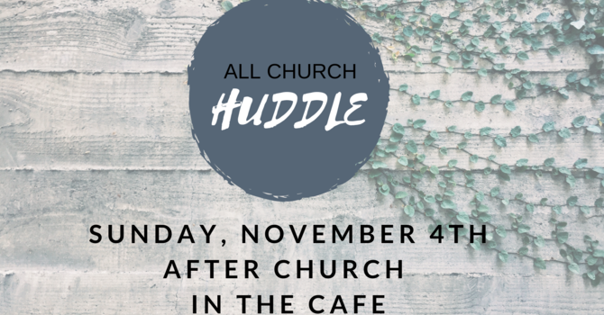 Unpacking the Vision (Vision Huddle, November 4, 2018)