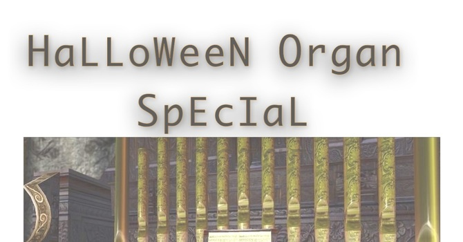 Halloween Organ Special
