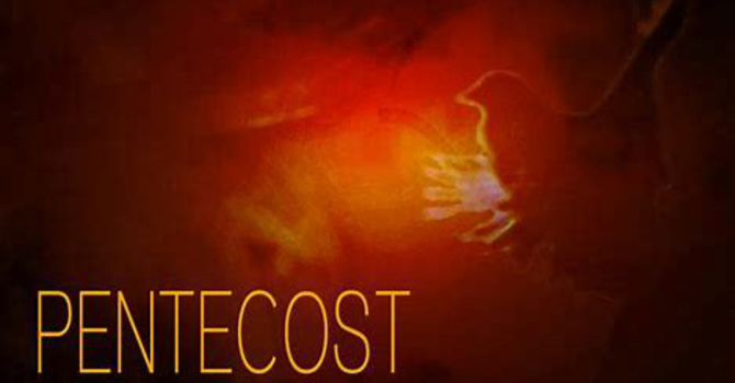 The Three 'P's of Pentecost