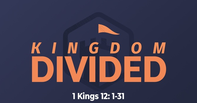 The Kingdom Divided