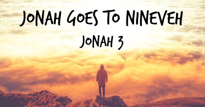 Jonah goes to Nineveh