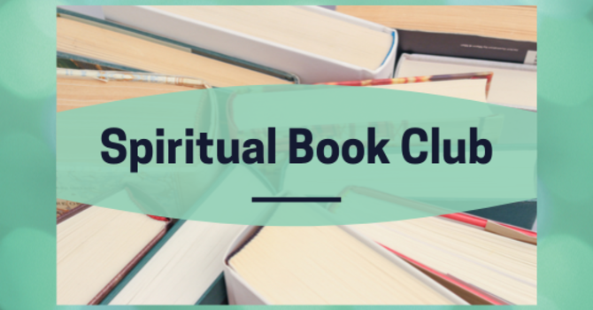 Spiritual Book Club Meeting -POSTPONED