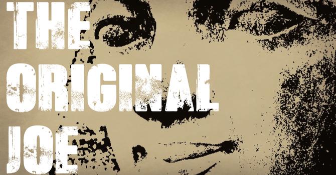 New Sermon Series: The Original Joe image