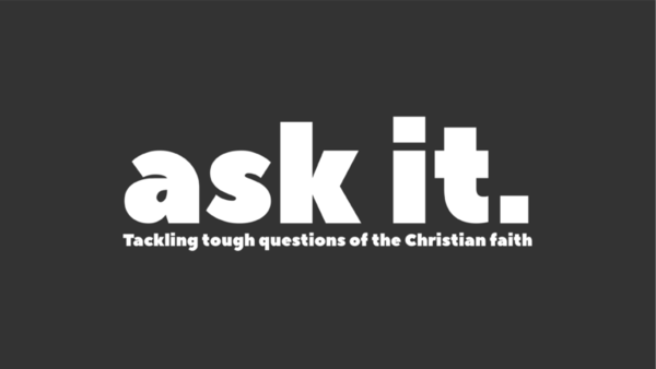 Ask It