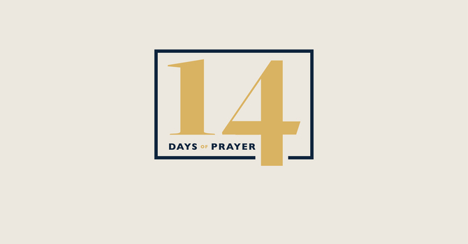 14 Days of Prayer Devotional: Day 15 image