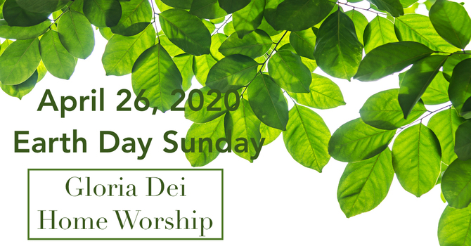 Earth Day Sunday, April 26  image