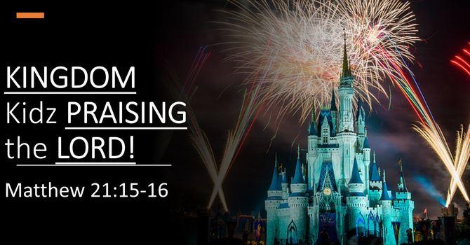 Kingdom Kidz Praising the Lord!