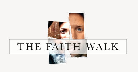The Faith Walk