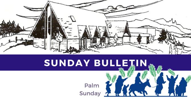 Bulletin - Sunday, April 14, 2019