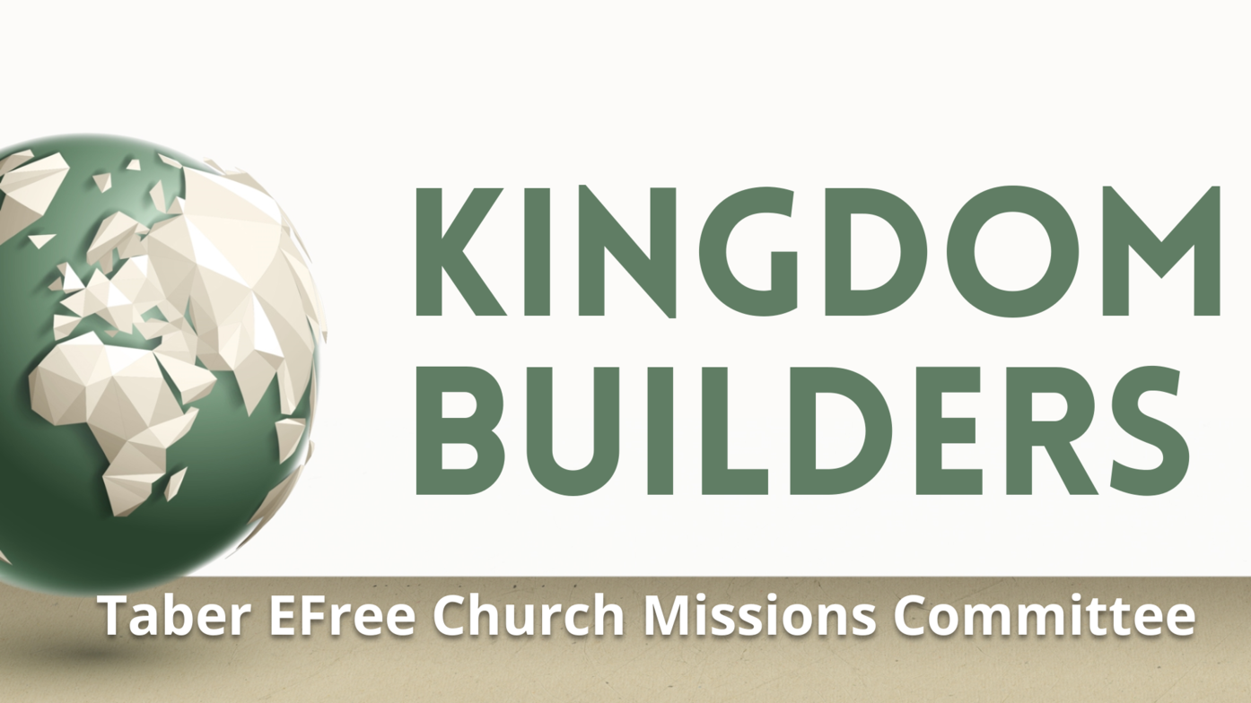 A Note from Kingdom Builders | Kingdom Builders | Taber