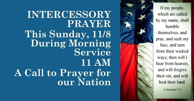 A Call to Intecesssory Prayer THIS SUNDAY MORNING image