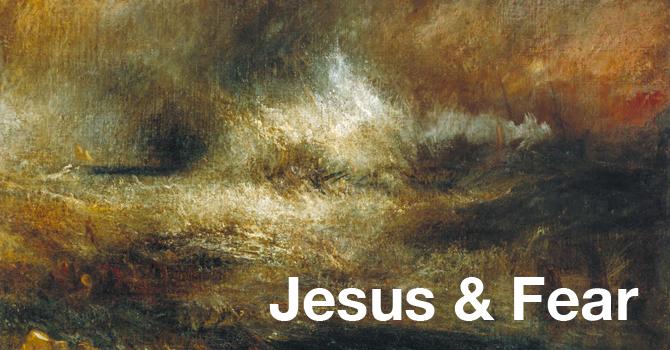 Jesus & Fear image