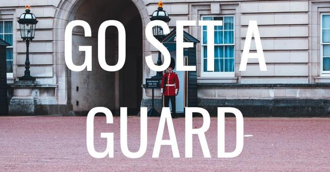 Go Set a Guard