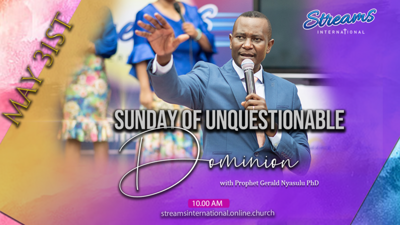SUNDAY OF UNQUESTIONABLE DOMINION - Part Two