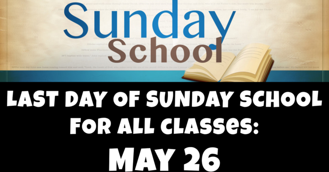 Last Day of Sunday School image