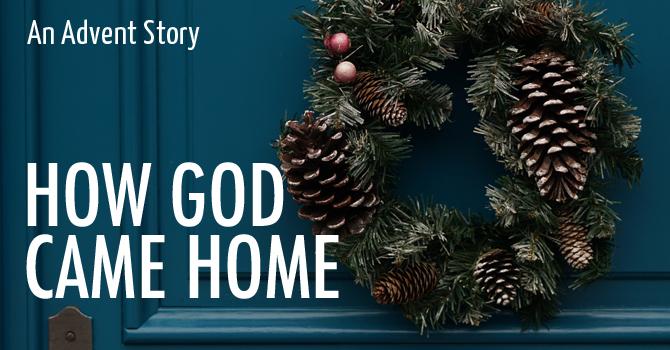 How God Came Home image