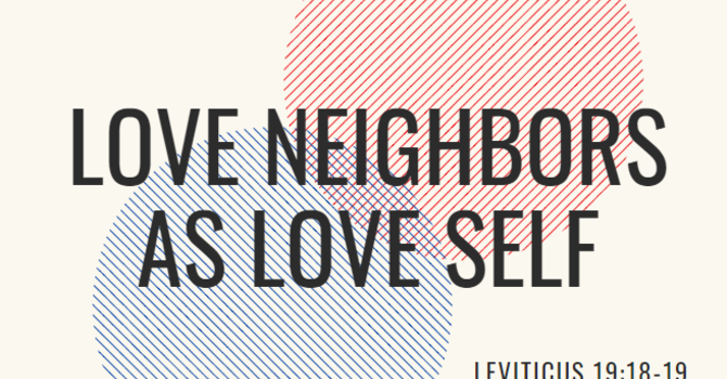 Love Neighbor as Love Self