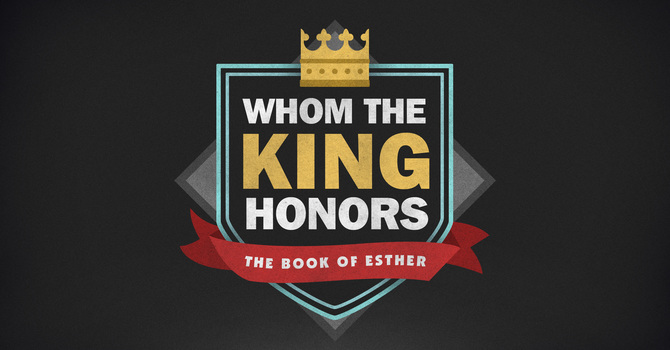 The King Delight to Honor