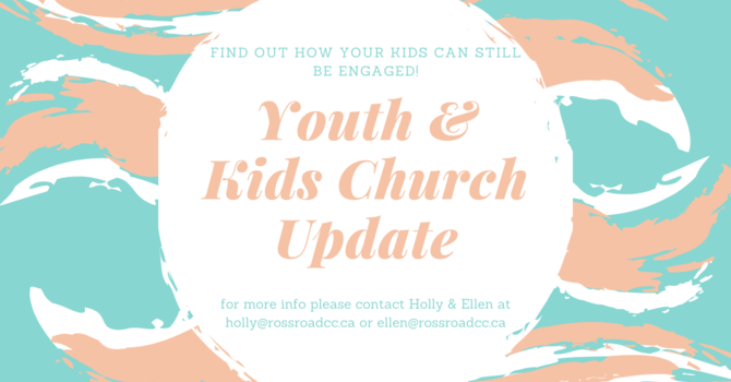 Youth & Kids Church Updates