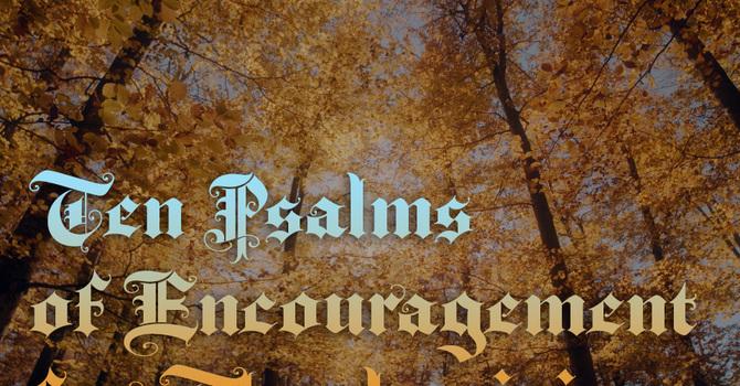 Ten Psalms of Encouragement for Thanksgiving