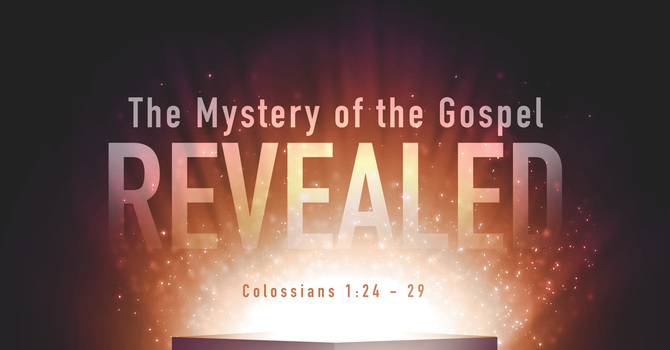 The Mystery of the Gospel Revealed