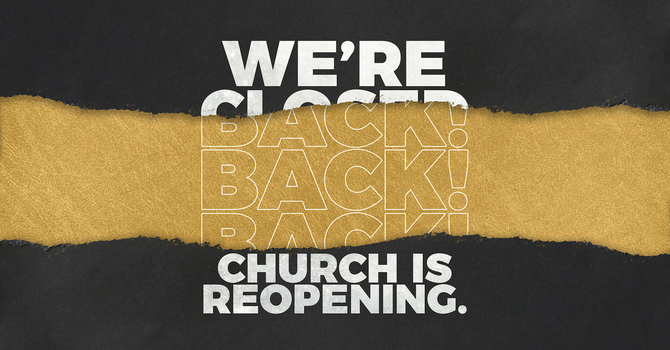 We're Reopening! image