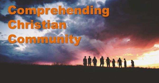 Comprehending Christian Community