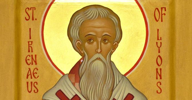 Saint of the Week: Irenaeus  image